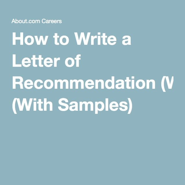How to Write a Letter of Recommendation (With Samples)