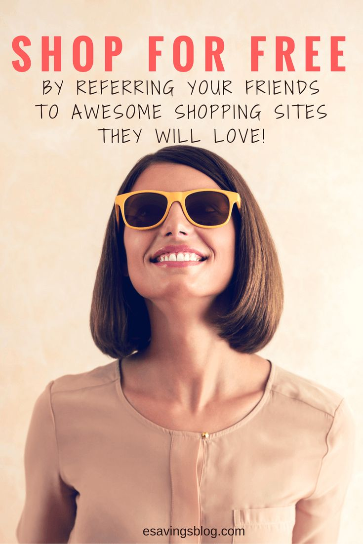 Learn how you can shop for free by referring your friends to awesome shopping sites they will love.