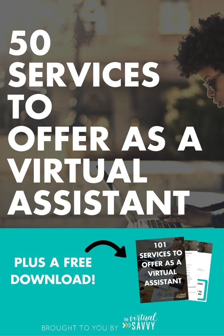 50 Services to Offer as a Virtual Assistant (plus a bonus download with EVEN MORE amazing ideas!) from thevirtualsavvy.com   Learn everything you need to know about starting and growing your virtual assistant business. #virtualassistant #va #pinterestva #socialmediava #vabusiness #services #virtualassistantbusiness