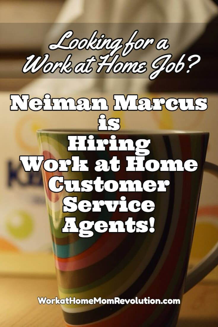 Work At Home Neiman Marcus Customer Service In Texas Work From