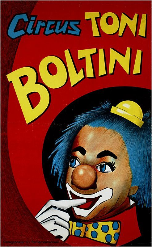 Reclame posters | 1965 - 1970 | Circus Toni Boltini | Vintageposter.nl | Vintage Posters | Historische Posters | Historical Posters