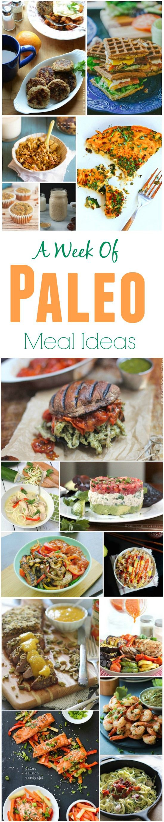 A week of paleo meals and recipe ideas to help you plan your breakfast, lunch and dinner menu for next week!