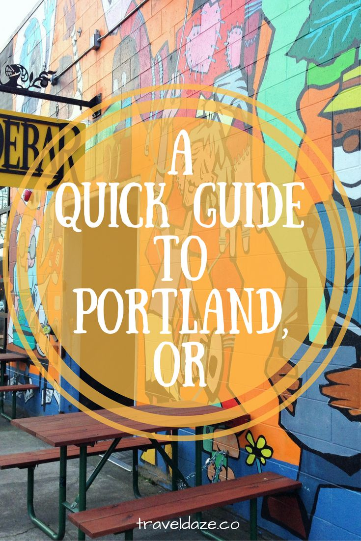A Quick Guide to Portland, Oregon // Travel Daze