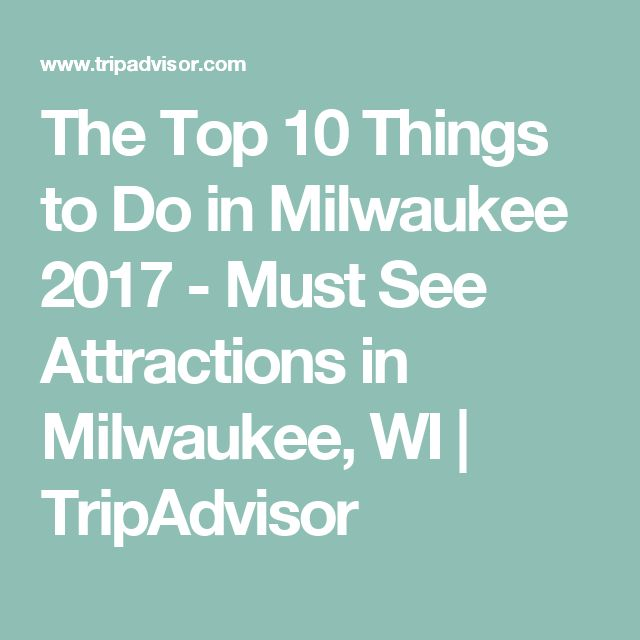 The Top 10 Things To Do In Frankfurt 2017 Tripadvisor: Best 25+ Milwaukee Attractions Ideas On Pinterest
