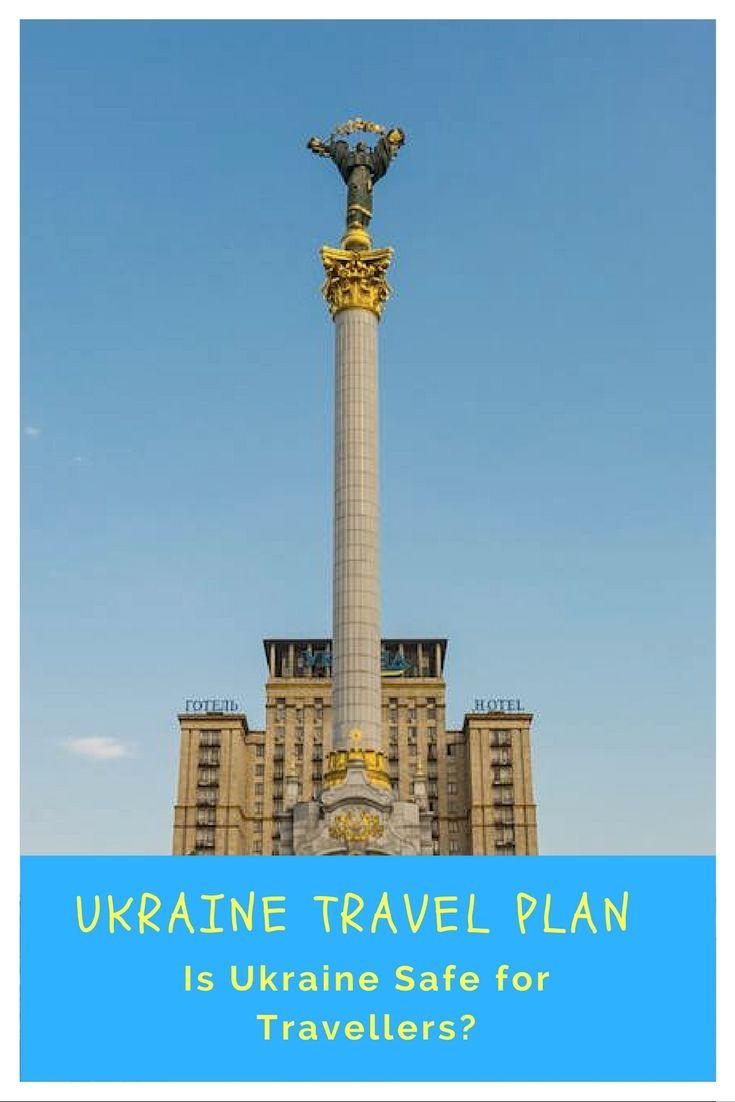 Is Ukraine Safe for Travellers?