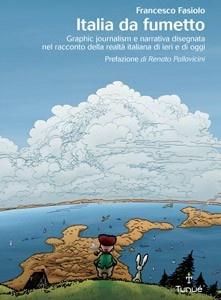 Italia da fumetto, Francesco Fasiolo, Tunué