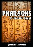 Free Kindle Book -  [History][Free] Pharaohs of Ancient Egypt: Biography of greatest Pharaohs of Ancient Egypt (Ancient Civilization ruler Book 1)