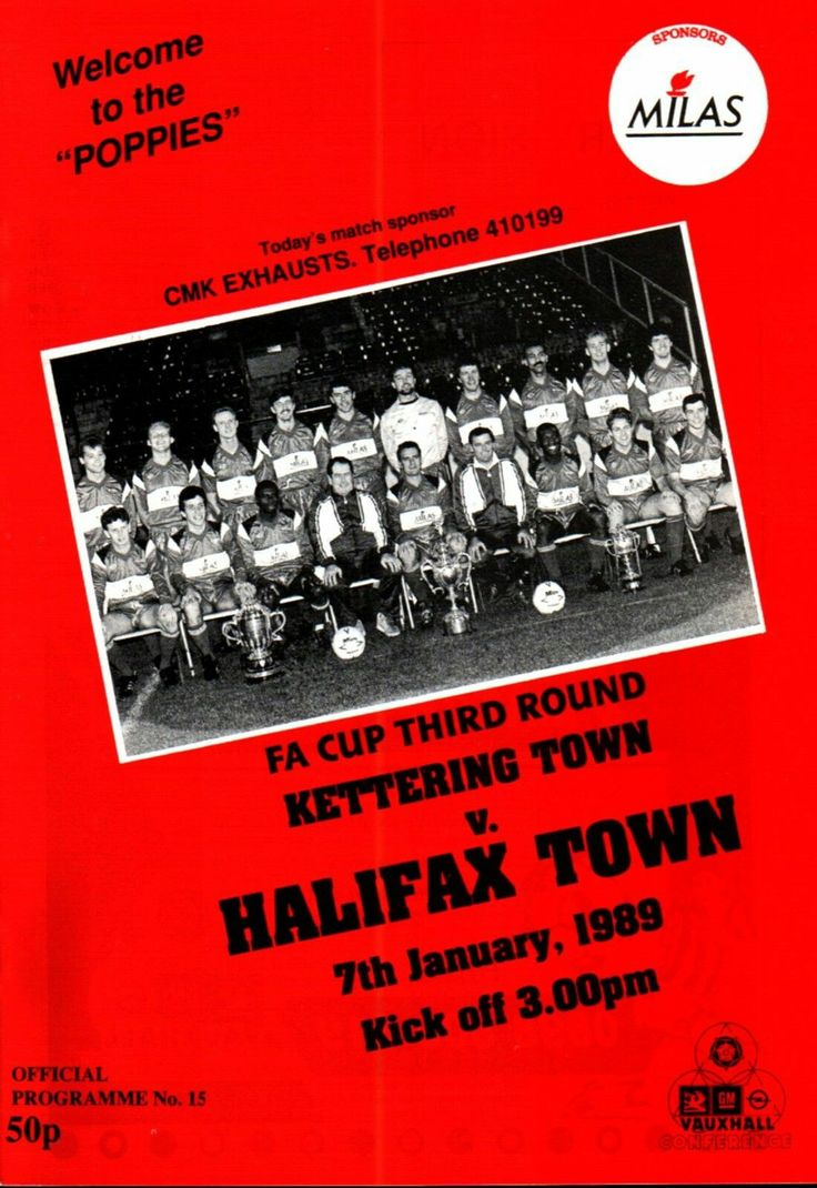 Kettering Town 1 Halifax Town 1 in Jan 1989 at Rockingham Road. The programme cover for the FA Cup 3rd Round tie.