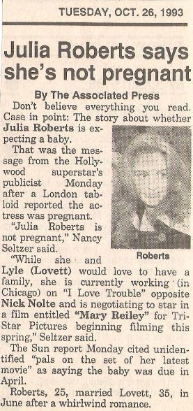 Roberts, Julia / Julia Roberts Says She's Not Pregnant   Newspaper Article with Photo (1993)