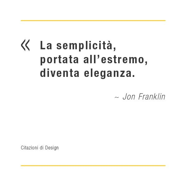 Citazioni di design: Jon Franklin
