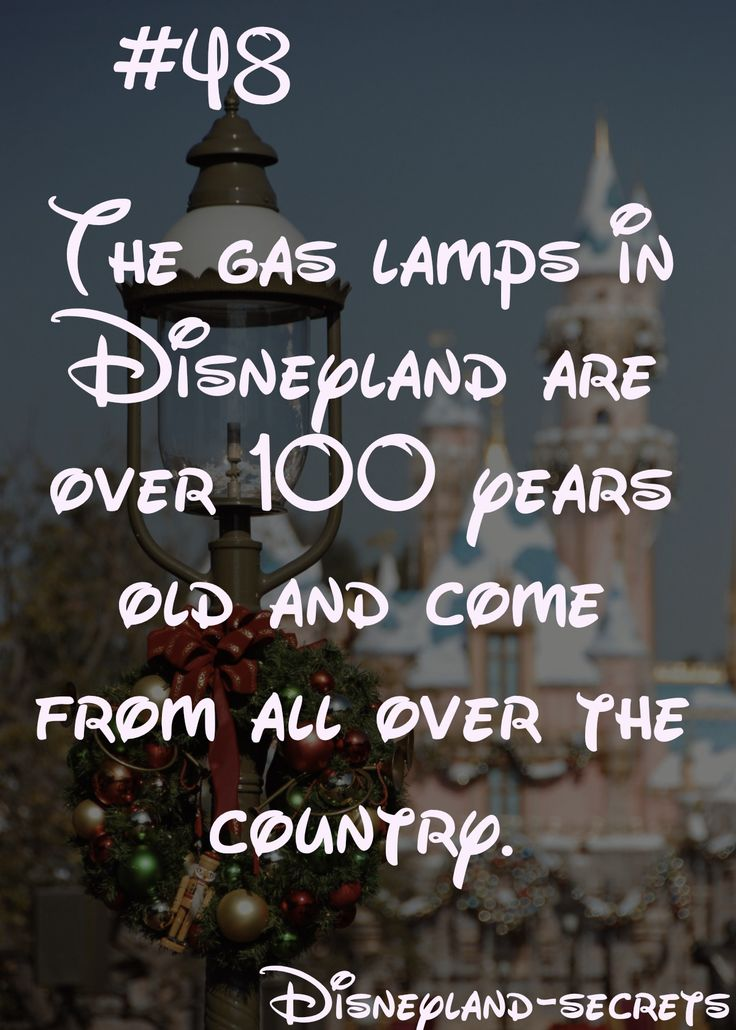 Did you know that Disneyland purchased used gas lamps from around the country for use on Main Street?  They got the lamps for really cheap, because every city had already moved over to electrical lights.  Read more Disneyland secrets in our eBook.