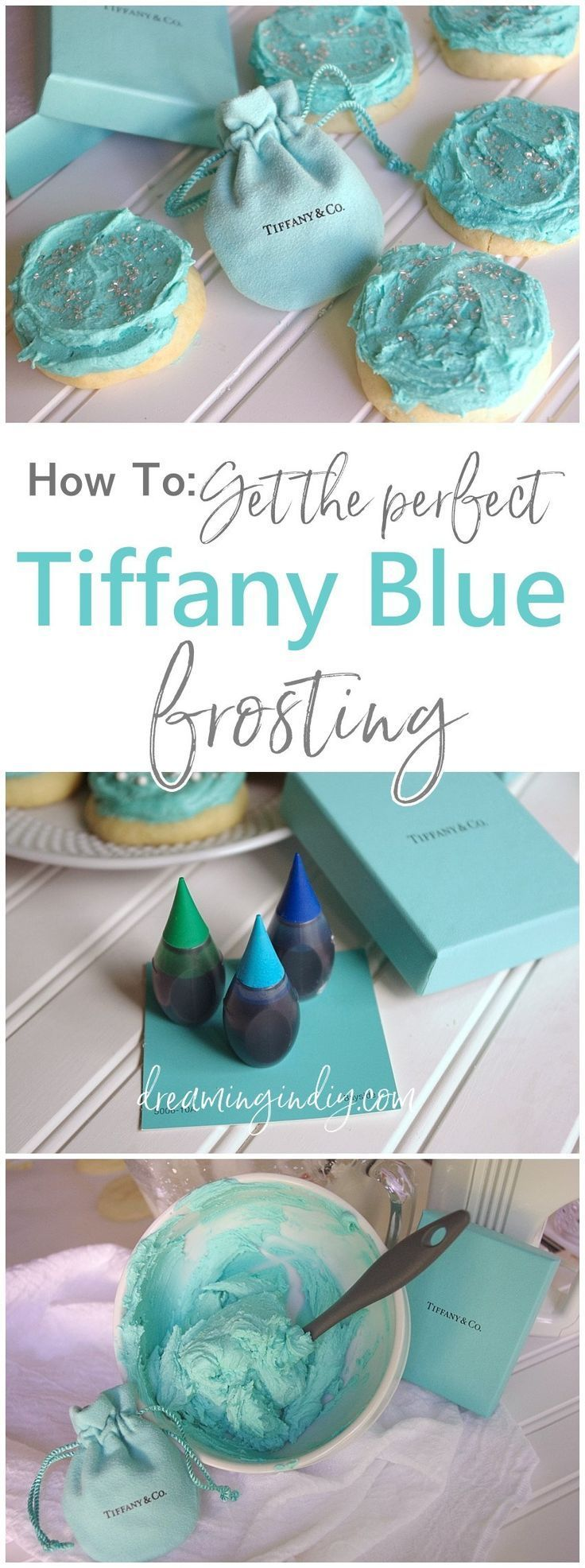 How To Get the Perfect Shade of Tiffany Blue Colored Frosting for Cookies, Cakes, Cupcakes and Desserts - Step by Step Tips, Tricks and Easy Color Matching Advice - perfect for Weddings, Bridal Showers and Baby Showers! By Dreaming in DIY