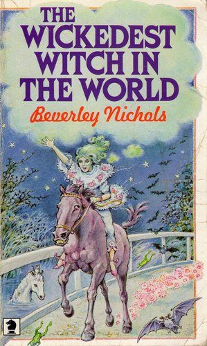 Beverley Nichols-The wickedest witch in the world | My ...
