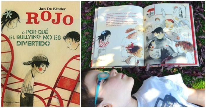 Rojo o por qué el bullying no es divertido. NO al bullying o acoso escolar: cuentos y libros para prevenirlo