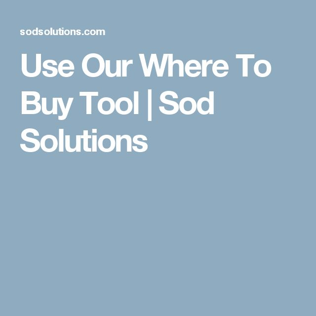 Use Our Where To Buy Tool | Sod Solutions