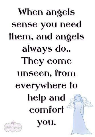Help me, my guardian angel and all the heavenly angels when I need you for whatever reason.