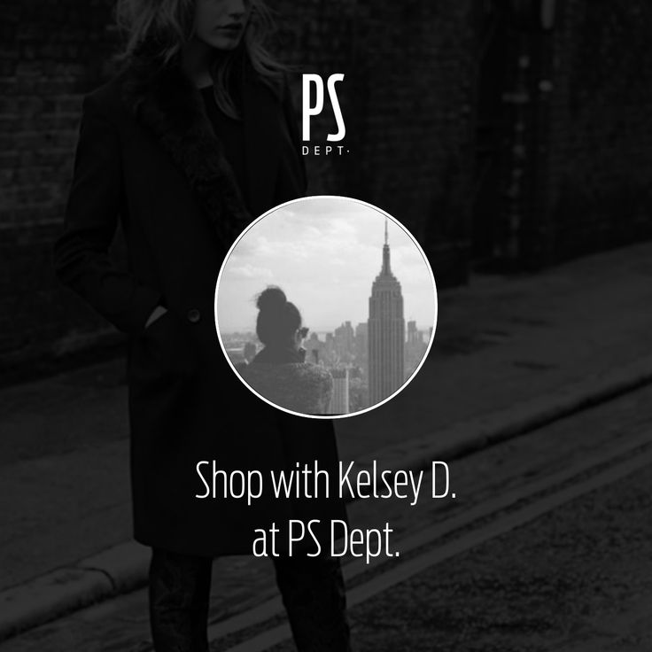 Shop with Kelsey D. on PS Dept.