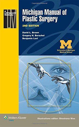 Michigan Manual of Plastic Surgery 2nd Edition PDF