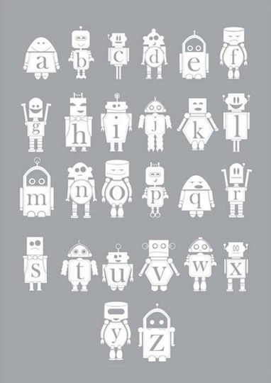 Robotty ABC poster.  Laura Sampson- I know someone who lives at your house who *needs* this.