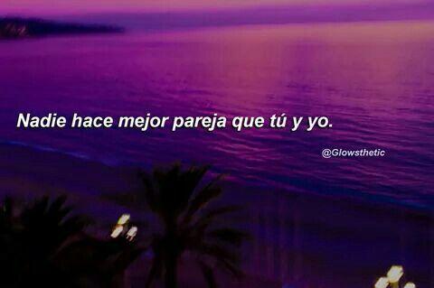 Solo tú y yo ❤