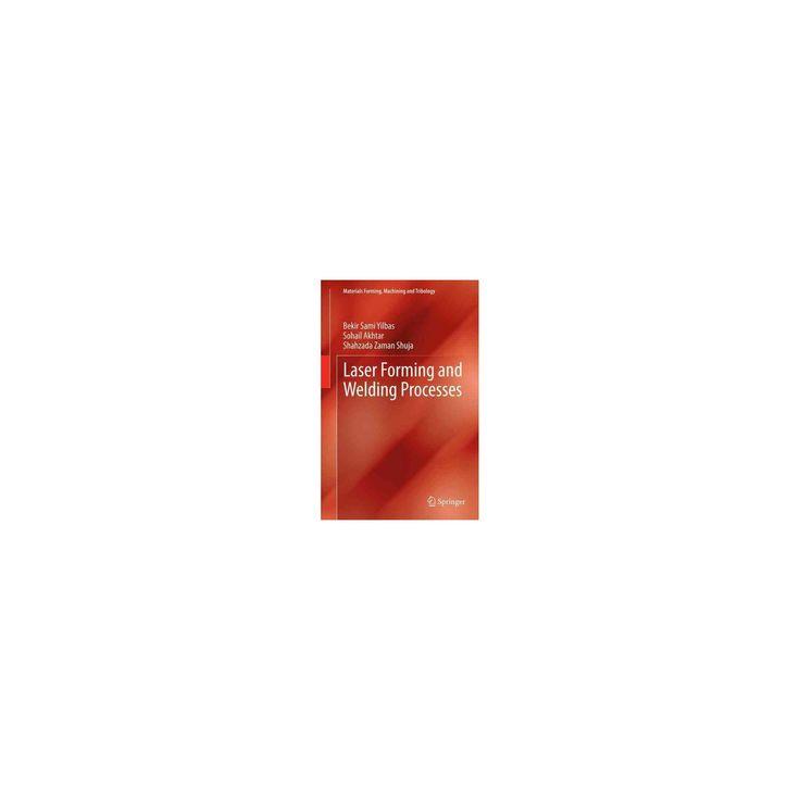 Laser Forming and Welding Processes (Reprint) (Paperback) (Bekir Sami Yilbas)