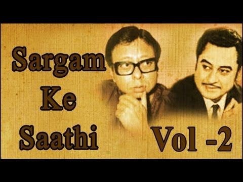 Kishore Kumar & R D Burman Superhit Song Collection - Vol 2 - Sargam Ke Saathi - YouTube