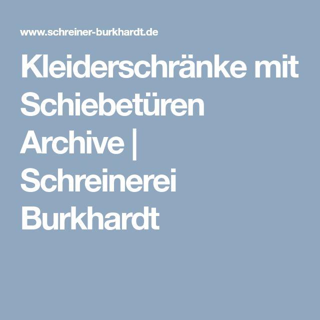 Kleiderschränke mit Schiebetüren Archive | Schreinerei Burkhardt