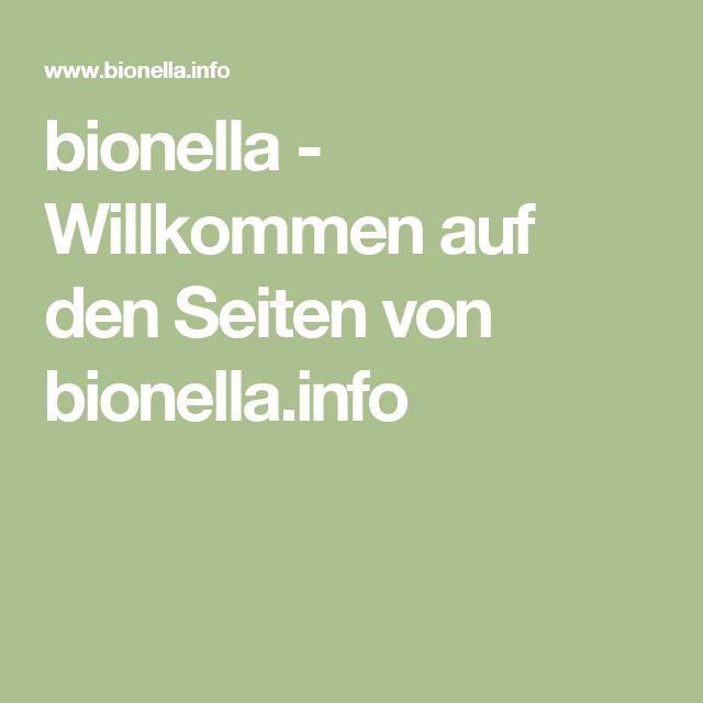 bionella - Willkommen auf den Seiten von bionella.info