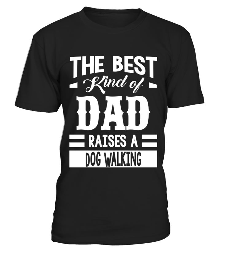 Limited Edition The-Best-Kind-Of-Dad-Raises-A-Dog-Walking.png  best dog dad ever t shirt, t-shirt best dog dad, best dog dad t shirt, best dog dad ever t shirt 4xl, best dog dad ever t shirt v neck, worlds best dog dad t shirt, best dog dad ever t shirt xxxl, best boxer dog dad ever t shirt, best dog dad ever t shirt 5xl, best dog dad ever t shirt 3xl, best dog dad ever t shirt purple, best dog dad ever t shirt maroon, best dog dad ever t shirt dachshund, best dog dad ever t shirt lab, best…