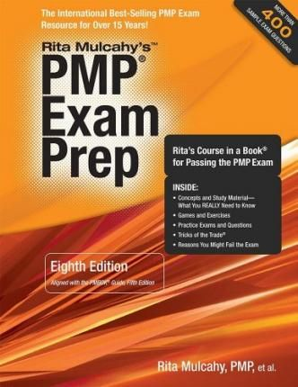 Rita Mulcahy' s Pmp Exam Prep, Rita' s Course in a Book for Passing the Pmp Exam by Rita Mulcahy -Free worldwide shipping of 6 million discounted books by Singapore Online Bookstore http://sgbookstore.dyndns.org