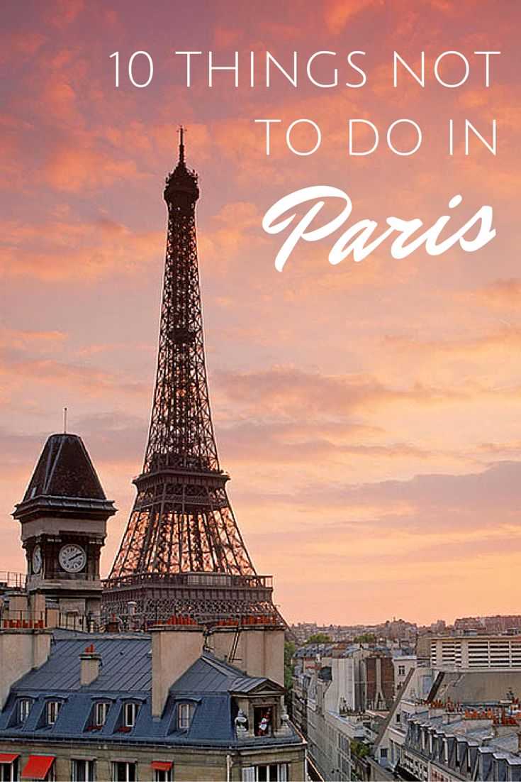 And what to do in Paris instead.