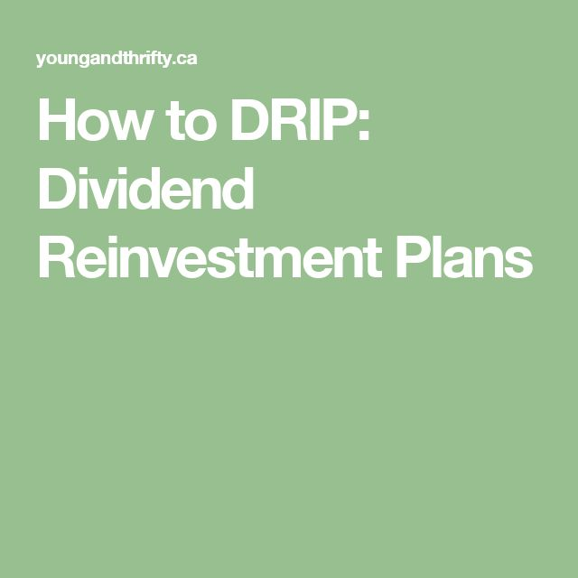 How to DRIP: Dividend Reinvestment Plans