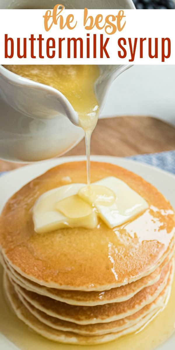 Buttermilk Syrup In 2020 Easy Homemade Pancakes Buttermilk Syrup Syrup Recipe