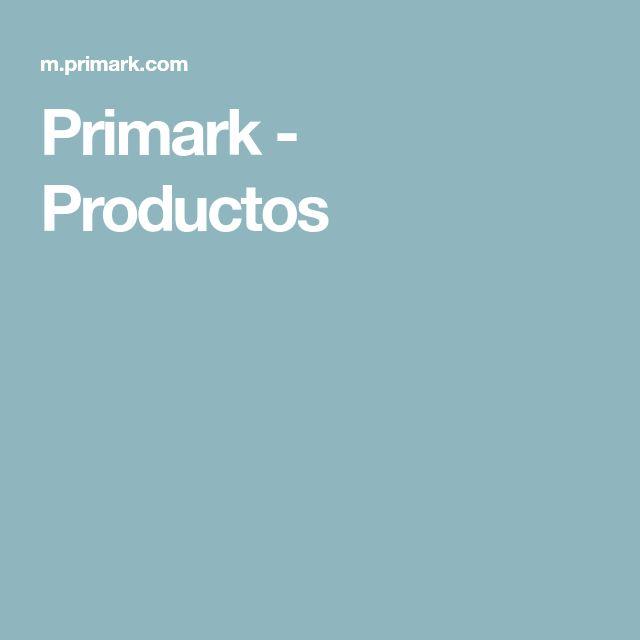 Primark - Productos