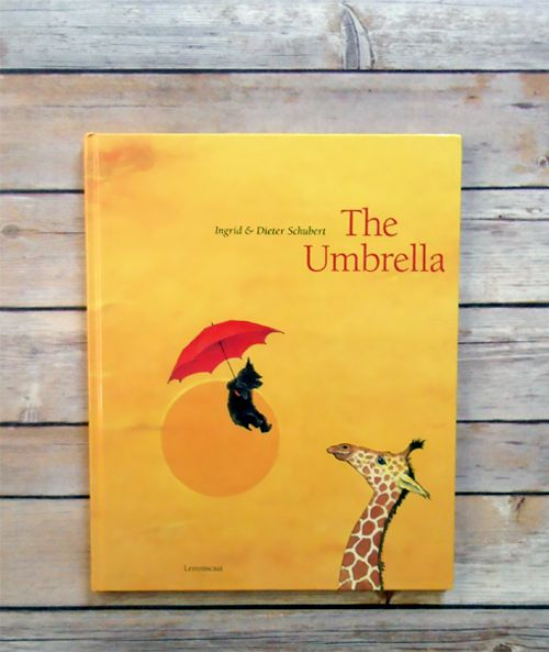Book of the Week: The Umbrella by Ingrid and Dieter Schubert: Book Lists, Giraffe, Books Favourites, Wordless Book, Books 2010 2019, Children S Books, Childrens Books, Books 2 6