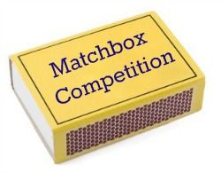 Matchbox Competition This is very simple fun. And is a great competition for school fetes. In advance at home kids try to cram as many things as possible into a normal size matchbox - stamps, beads, drawing pins, coins etc. Only one of each item is allowed. A small charge to enter your matchbox on the day and the winner is the one that has fitted the most in.