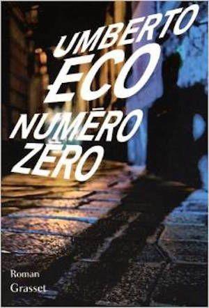Eco, Umberto - Numéro zéro