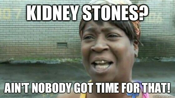 Aint nobody got time 4 that!                                                                                                                                                                                 More