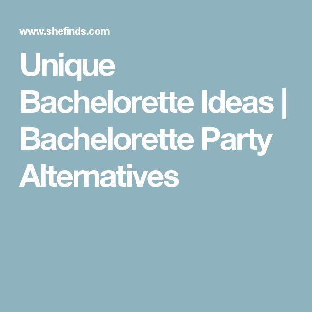 Unique Bachelorette Ideas | Bachelorette Party Alternatives