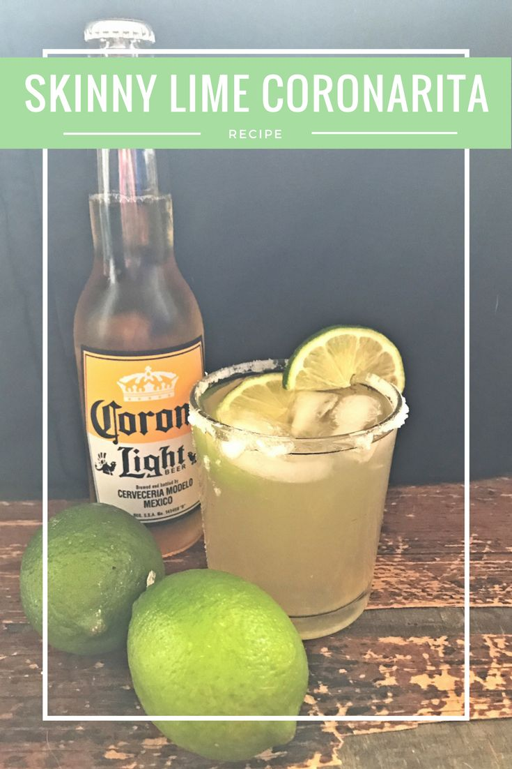 Msg 4 21  Try my yummy skinny lime coronarita with your favorite Mexican and Cinco de Mayo dishes