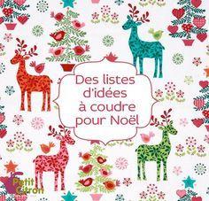 Plus de 100 idées de cadeaux à coudre à Noël