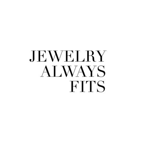 Jewelry always fits!