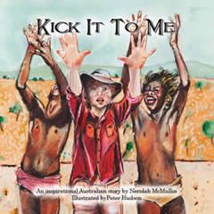 Kick It To Me – Neridah McMullin
