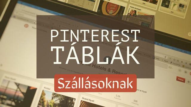 Pinterest táblák amiket egy szállásnak használni kellene