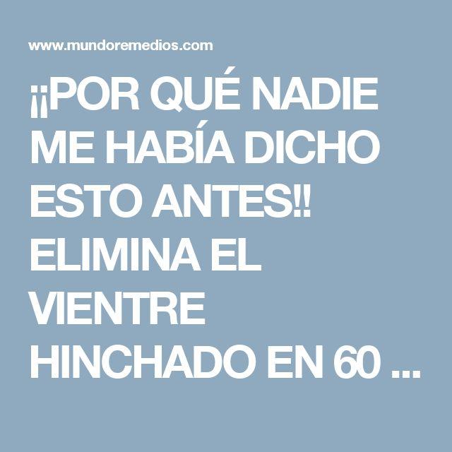 ¡¡POR QUÉ NADIE ME HABÍA DICHO ESTO ANTES!! ELIMINA EL VIENTRE HINCHADO EN 60 SEGUNDOS CON ESTÁ INFUSIÓN.