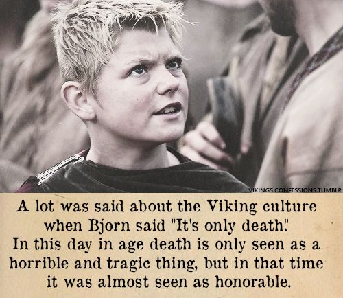 """Bjorn Lothbrok, """"It's only death"""""""