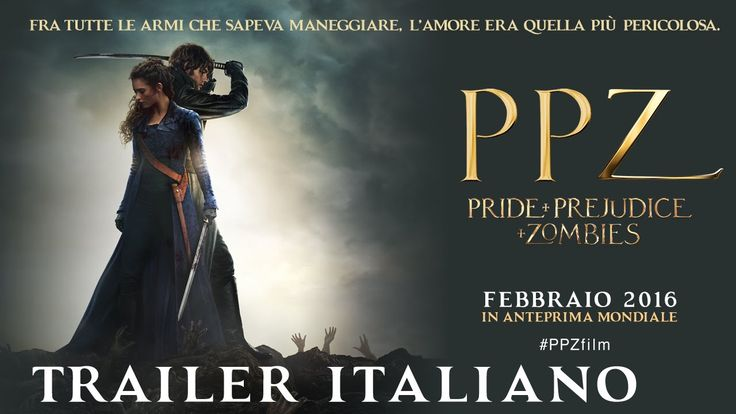 PPZ - Pride + Prejudice + Zombies | Trailer Italiano Ufficiale