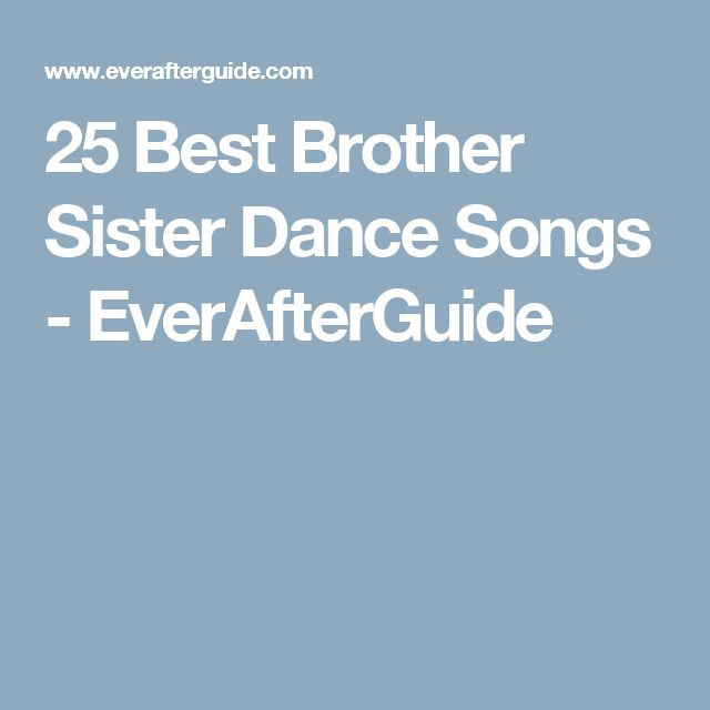 25 Best Brother Sister Dance Songs - EverAfterGuide