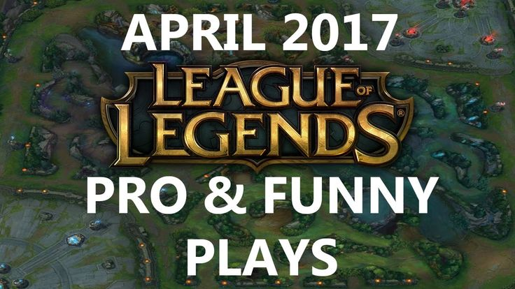 Best pro & Funny plays of April 2017 https://www.youtube.com/watch?v=YyTE0iGJdpI&t=8s #games #LeagueOfLegends #esports #lol #riot #Worlds #gaming