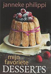 dessert, kookboek, favoriete, janneke, philippi, 9789045206035
